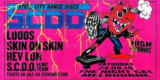 Steel City Dance Discs Pres. LOODS, SKIN ON SKIN, REV LON + MORE