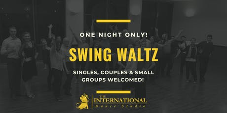 One Night Only: Swing Waltz [Dance Class] tickets