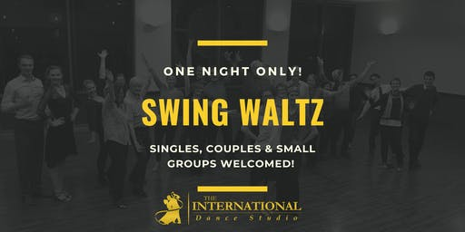 One Night Only: Swing Waltz [Dance Class]