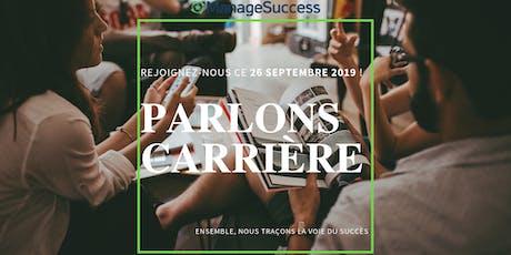 Parlons Carrière tickets
