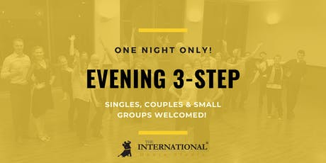 One Night Only: Evening 3-Step [Dance Class] tickets