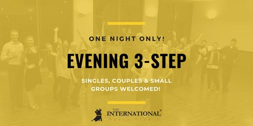 One Night Only: Evening 3-Step [Dance Class]
