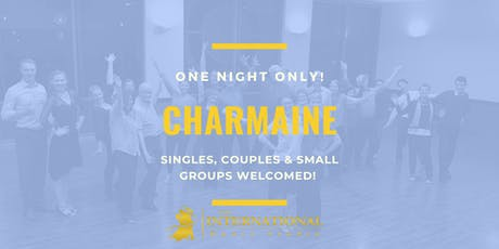 One Night Only: Charmaine [Dance Class] tickets