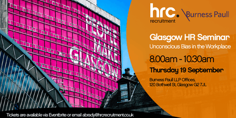 Unconscious Bias - Burness Paull & HRC Recruitment - Glasgow tickets