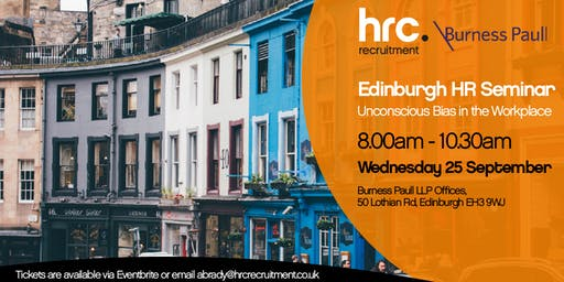 Unconscious Bias - Burness Paull & HRC Recruitment - Edinburgh