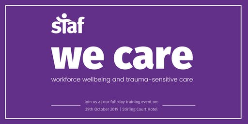 We care: Workforce wellbeing and trauma-sensitive care