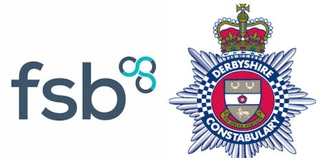 FSB & Derbyshire Constabulary Cyber Security Conference tickets