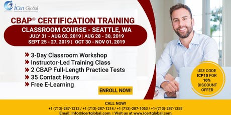 CBAP- (Certified Business Analysis Professional™) Certification Training Course in Seattle, WA,USA. tickets