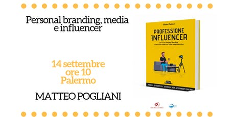 Personal branding, media e influencer a Palermo tickets