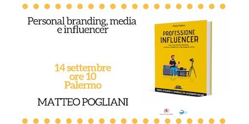 Personal branding, media e influencer a Palermo