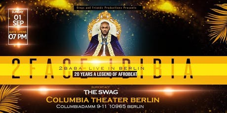 """2FACE *""""#20YearsAKing""""*of Afrobeats - Live in Berlin Tickets"""
