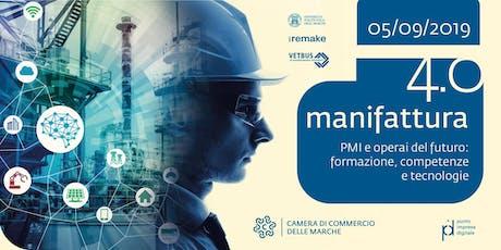 Laboratorio Manifattura 4.0 | PMI e operai del futuro: formazione, competenze e tecnologie biglietti