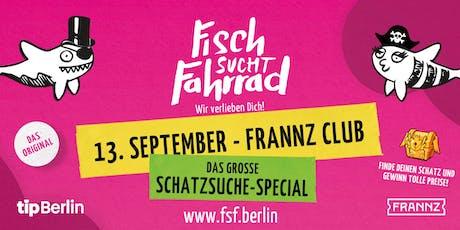 Fisch sucht Fahrrad-Party in Berlin - Schatzsuche-Special - September 2019 Tickets