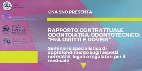 """Rapporto contrattuale odontoiatra-odontotecnico:""""fra diritti e doveri"""" biglietti"""