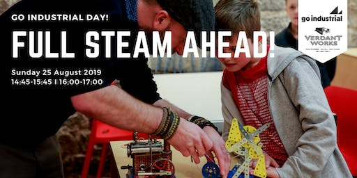 Go Industrial Day! - Full Steam Ahead workshops
