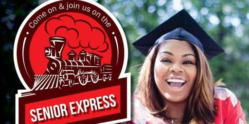 Senior Express: Get on Board for College!  Parent/Student Session. Aug. 24