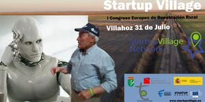 StartupVillage: I Congreso Europeo de Repoblación Rural