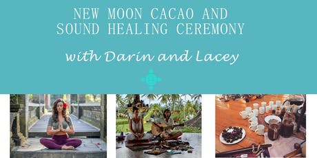 New Moon Cacao and Sound Healing Ceremony tickets