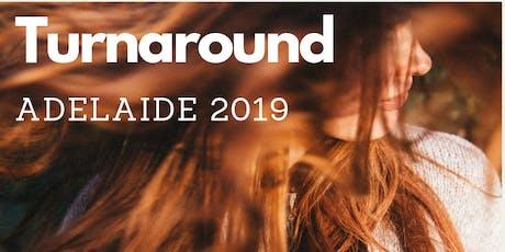 Turnaround Adelaide 2019 tickets