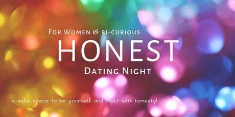 HONEST Dating for WOMEN & Bi-Curious tickets