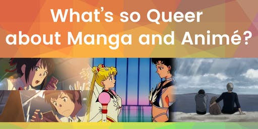 What's so Queer about Manga and Animé?