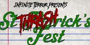 Infinite Terror Presents St. Thrashricks Fest: Return...
