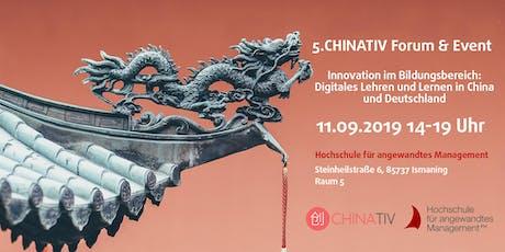 """5. CHINATIV Forum & Event """"Innovation im Bildungsbereich: Digitales Lehren und Lernen in China und Deutschland"""" tickets"""