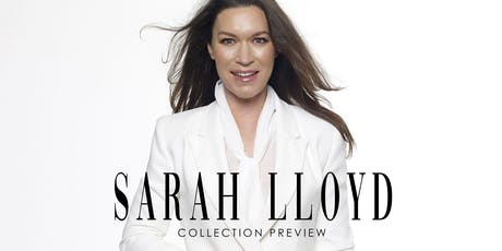 Sarah Lloyd - Collection Preview tickets