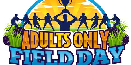 Field Day- Adults Only! tickets