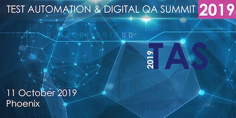 Test Automation and Digital QA Summit 2019 Phoenix tickets