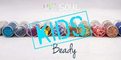 Beady Kids - Summer activities for kids at Art & Soul 2019