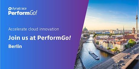 Dynatrace PerformGo! Berlin - Mit Lichtgeschwindigkeit in die digitale Zukunft!  Tickets