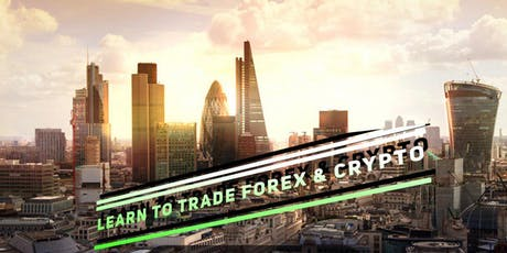 Learn To Trade Forex & Crypto. FREE EVENT tickets
