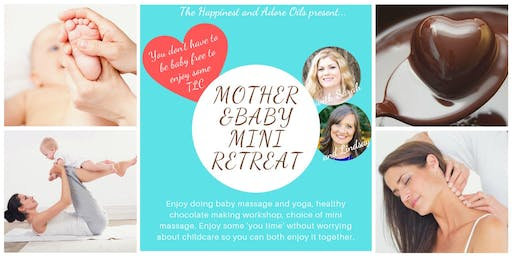 Mother and Baby Mini Retreat