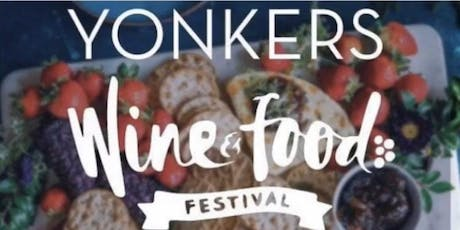 3rd Annual Yonkers Wine & Food Fest @The Riverfest tickets
