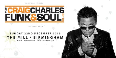 The Craig Charles Funk & Soul Club! (The Mill, Birmingham) tickets