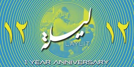 LayLit *1 Year Anniversary* tickets