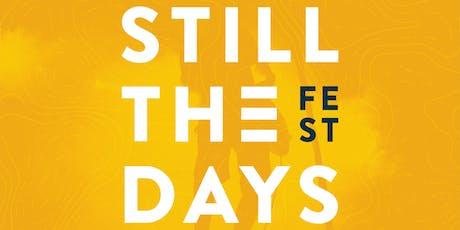 Still The Days Music Festival 2019 tickets