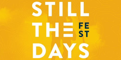 Still The Days Music Festival 2019