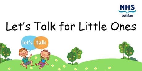 Let's Talk for Little Ones tickets