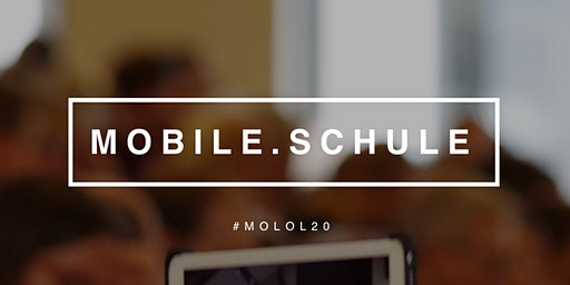 mobile.schule (#molol20) http://mobile.schule