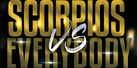 SCORPIOS VS EVERYBODY ( THE SCORPIO AFFAIR ) tickets