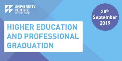 Calderdale College Higher Education and Professional Graduation