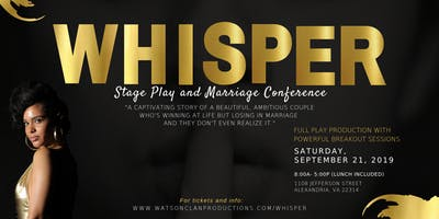 Whisper Stageplay and Marriage Conference