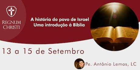 Curso: A História do Povo de Israel - Uma Introdução à  Biblía ingressos