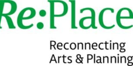 Re:Place - Reconnecting Arts and Planning Launch Event tickets
