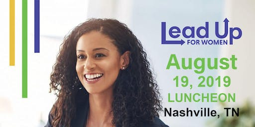 "Lead Up for Women ""Tap into the POWER of YOU"" Nashville Luncheon"