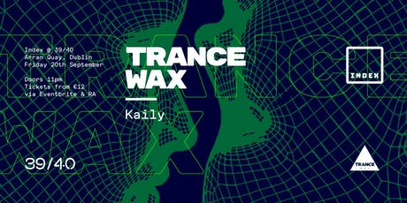Index: TRANCEWAX tickets