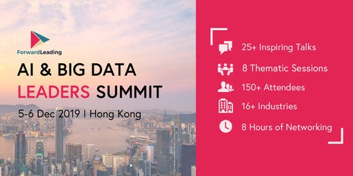 AI & Big Data Leaders Summit Hong Kong 2019