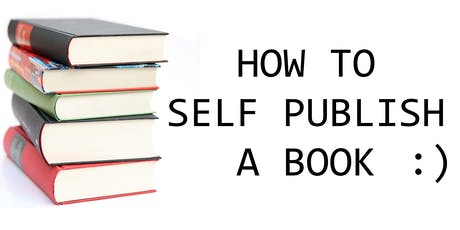HOW TO SELF PUBLISH A BOOK tickets